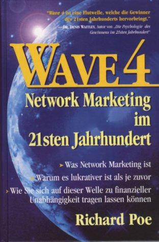 Download WAVE 4. Network Marketing im 21sten Jahrhundert pdf epub
