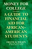 Money for College: A Guide to Financial Aid for African-American Students