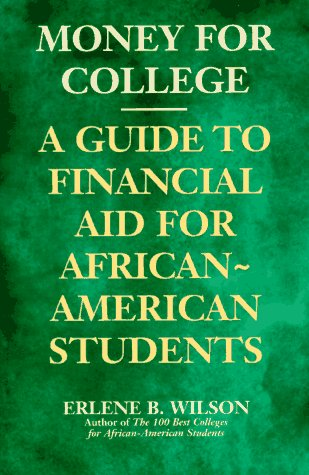 Search : Money for College: A Guide to Financial Aid for African-American Students