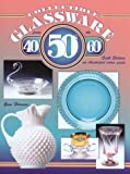img - for Collectible Glassware from the 40's, 50's, and 60's: An Illustrated Value Guide book / textbook / text book