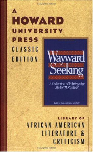 Books : The Wayward and the Seeking: A Collection of Writings by Jean Toomer