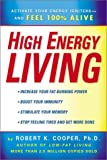High Energy Living, Robert K. Cooper, 0451205111