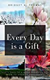 Bargain eBook - Every Day is a Gift