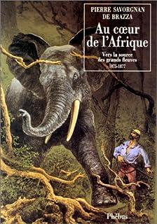 Au coeur de l'Afrique, Savorgnan de Brazza, Pierre