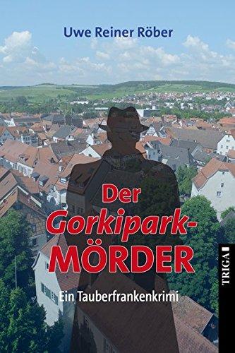 Der Gorkipark-MÖRDER: Kriminalroman