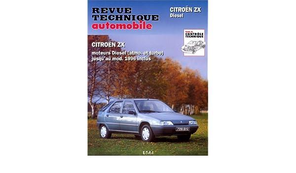 Rta 548.4 Citroën Zx Diesel/Td 91 a Fin Fabrication: Amazon.es: Etai: Libros en idiomas extranjeros