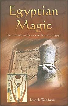 Amazon.com: Egyptian Magic: The Forbidden Secrets of Ancient Egypt ...