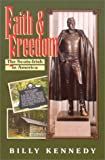 Faith & Freedom : The Scots-Irish in America (Scots-Irish Chronicles)