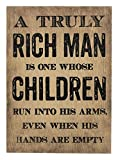 Everyday A Truly Rich Man. Decorative Plaque