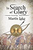 download ebook in search of glory (the lost king book 4) pdf epub
