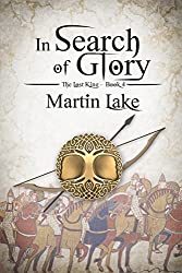 In Search of Glory (The Lost King Book 4)