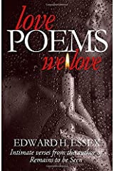 Love Poems We Love: Intimate Verses from the author of Remains To Be Seen Paperback