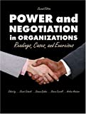Power and Negotiation in Organizations : Readings, Cases and Exercises, Currall, Steven C. and Geddes, Deanna, 0787277215