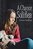 Chance for Solinea - Kindle edition by Stradling, Genene. Children Kindle eBooks @ Amazon.com.