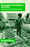 img - for Environment, Development, Agriculture: Integrated Policy Through Human Ecology book / textbook / text book