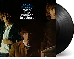 Take It Easy With The Walker Brothers Walker Brothers
