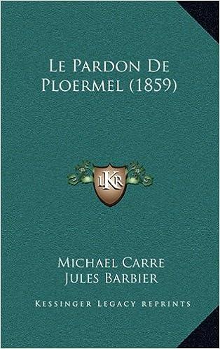 Le Pardon de Ploermel (1859)