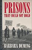 Prisons That Could Not Hold, Barbara Deming, 0820317373