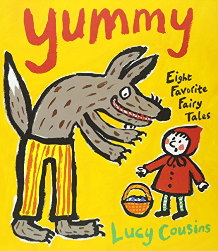 Yummy: Eight Favorite Fairy Tales (Favorite Fairy Tales)
