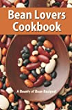 Bean Lovers Cook Book, Golden West Publishers, 1885590792