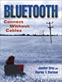 img - for Bluetooth: Connect Without Cables book / textbook / text book