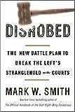 Disrobed, Mark W. Smith, 0307339254