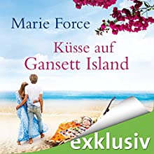 Küsse auf Gansett Island (Die McCarthys 6) Hörbuch von Marie Force Gesprochen von: Karoline Mask von Oppen