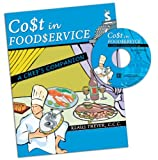 Cost In Foodservice : A Chef'S Companion W/ Cd Rom, Theyer, Klaus, 0757523285