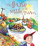 The House in the Middle of Town, Crystal Bowman, 0784720983