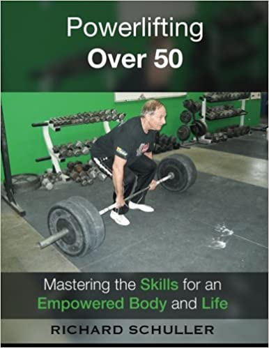 amazon powerlifting over 50 mastering the skills for strength