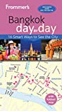 Frommer s Bangkok day by day