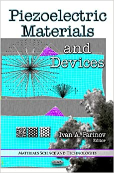 PIEZOELECTRIC MATERIALS and DEVI (Materials Science and Technologies)