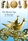 Bronze Age in Europe, Jean-Pierre Mohen and Christiane Eluere, 0810928825