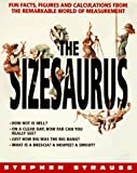 The Sizesaurus, Stephen Strauss, 0380728494