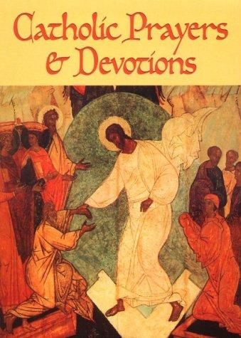 Catholic Prayers and Devotions (Prayer & Devotions)]()