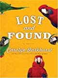 Lost and Found, Carolyn Parkhurst, 0786287160