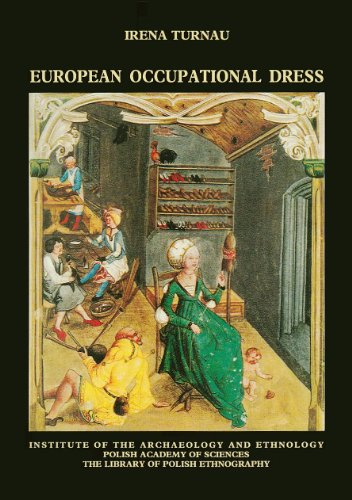 Fourteenth-century Italy Costumes (European Occupational Dress from the Fourteenth to the Eighteenth Century (The Library of Polish Ethnography, Vol. 49))