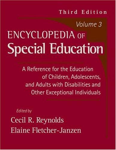 Encyclopedia of Special Education, Vol. 3 (3rd Edition)