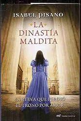 La Dinastía Maldita