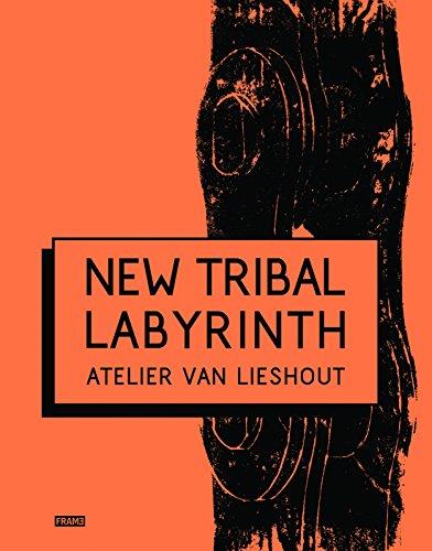 - New Tribal Labyrinth: Atelier Van Lieshout