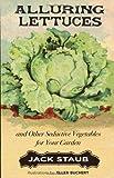 Alluring Lettuces, Jack Staub, 1423608291
