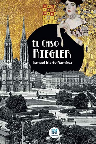 El caso Riegler (Spanish Edition) -  Ismael Iriarte Ramírez, Paperback