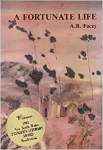 A Fortunate Life by A.B. Facey
