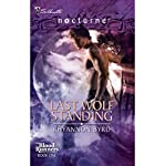 Last Wolf Standing | Rhyannon Byrd