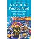 A Crime of Passion Fruit: A Bakeshop Mystery
