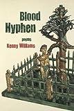 Blood Hyphen (FIELD Poetry Series)