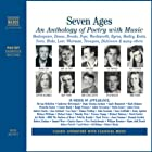 Seven Ages: An Anthology of Poetry with Music (Unabridged Selections) Hörbuch von William Shakespeare, Emily Dickinson, Ted Hughes Gesprochen von: Ralph Fiennes, Dame Judi Dench