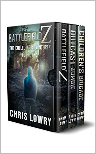 Battlefield Z The Collected Adventures: Volume One (Battlefield Z series)