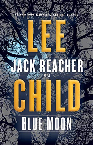 Blue Moon - Book #24 of the Jack Reacher