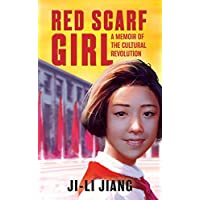 Red Scarf Girl: A Memoir of the Cultural Revolution